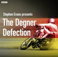 Degner Defection - Stephen Evans - audiobook