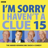 I'm Sorry I Haven't A Clue - Opracowanie zbiorowe - audiobook