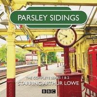 Parsley Sidings: The Complete Series 1 and 2 - Jim Eldridge - audiobook