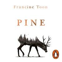 Pine - Francine Toon - audiobook