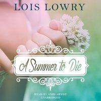 Summer to Die - Lois Lowry - audiobook