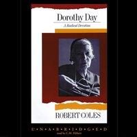 Dorothy Day - Robert Coles - audiobook