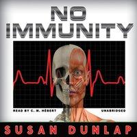 No Immunity - Susan Dunlap - audiobook