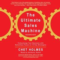 Ultimate Sales Machine - Chet Holmes - audiobook