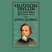 Hudson Taylor - Marshall Broomhall - audiobook