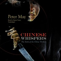 Chinese Whispers - Peter May - audiobook