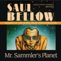 Mr. Sammler's Planet - Saul Bellow - audiobook