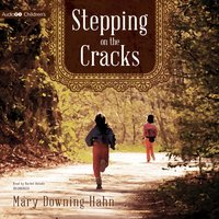 Stepping on the Cracks - Mary Downing Hahn - audiobook