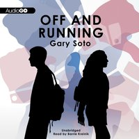 Off and Running - Gary Soto - audiobook