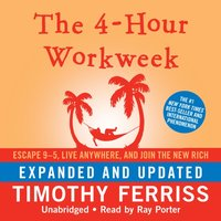 4-Hour Workweek, Expanded and Updated - Timothy Ferriss - audiobook