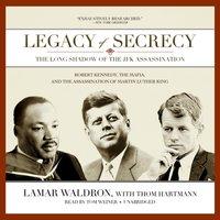 Legacy of Secrecy - Lamar Waldron - audiobook