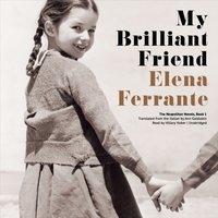 My Brilliant Friend - Elena Ferrante - audiobook