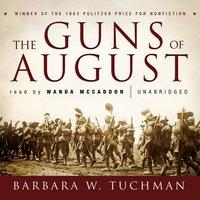 Guns of August - Barbara W. Tuchman - audiobook