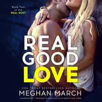 Real Good Love - Meghan March - audiobook