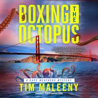 Boxing the Octopus - Tim Maleeny - audiobook