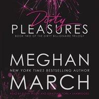Dirty Pleasures - Meghan March - audiobook