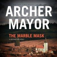 Marble Mask - Archer Mayor - audiobook