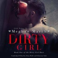 Dirty Girl - Meghan March - audiobook