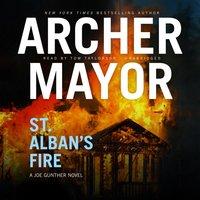 St. Albans Fire - Archer Mayor - audiobook