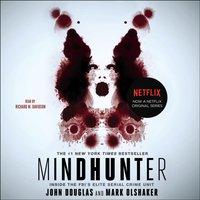 Mindhunter - John E. Douglas - audiobook