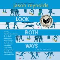 Look Both Ways - Jason Reynolds - audiobook