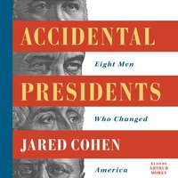 Accidental Presidents - Jared Cohen - audiobook