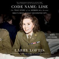 Code Name: Lise - Larry Loftis - audiobook