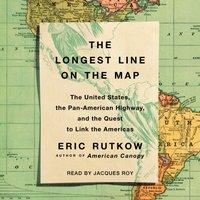 Longest Line on the Map - Eric Rutkow - audiobook