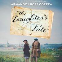 Daughter's Tale - Armando Lucas Correa - audiobook