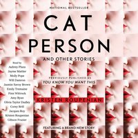 """""""Cat Person"""" and Other Stories - Kristen Roupenian - audiobook"""