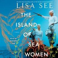 Island of Sea Women - Lisa See - audiobook
