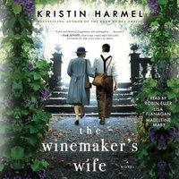 Winemaker's Wife - Kristin Harmel - audiobook