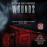 Wounds - Nathan Ballingrud - audiobook