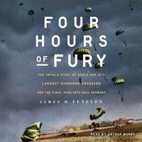 Four Hours of Fury - James M. Fenelon - audiobook