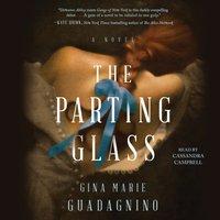 Parting Glass - Gina Marie Guadagnino - audiobook
