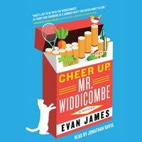 Cheer Up, Mr. Widdicombe - Evan James - audiobook