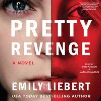 Pretty Revenge - Emily Liebert - audiobook