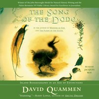 Song of the Dodo - David Quammen - audiobook