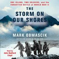Storm on Our Shores - Mark Obmascik - audiobook
