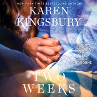 Two Weeks - Karen Kingsbury - audiobook