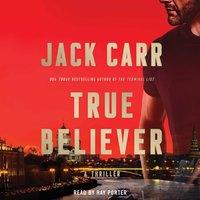 True Believer - Jack Carr - audiobook