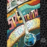 Size of the Truth - Andrew Smith - audiobook