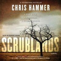Scrublands - Chris Hammer - audiobook