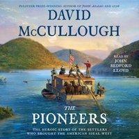 Pioneers - David McCullough - audiobook