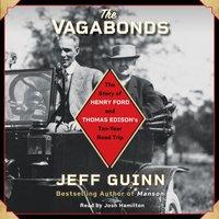 Vagabonds - Jeff Guinn - audiobook