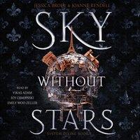 Sky Without Stars - Jessica Brody - audiobook