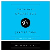 Becoming an Architect - Janelle Zara - audiobook