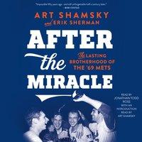 After the Miracle - Erik Sherman - audiobook