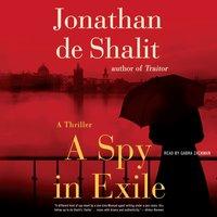 Spy in Exile - Jonathan de Shalit - audiobook
