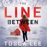 Line Between - Tosca Lee - audiobook